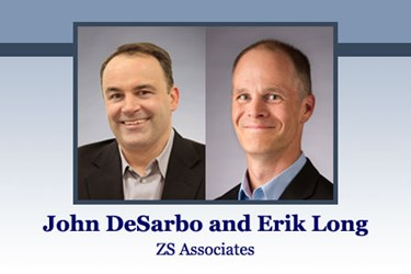 John DeSarbo and Erik Long, Principals at ZS Associates