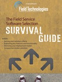The Field Service Software Selection Survival Guide