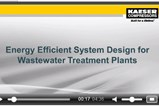 Energy Efficient System Design For WWTPs
