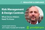 Stop Treating Risk Management & Design Controls As Checkbox Activities