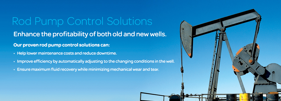 Improve Reliability and Increase Efficiency with Rod Pump Control Solutions