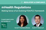 An Introduction To FDA And FCC Regulations Impacting mHealth