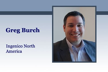 Greg Burch, VP Mobile, Business Development and ISV Relationships, Ingenico North America