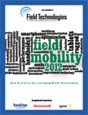 Field Mobility 2012: How Real Users Are Leveraging Mobile Technologies