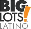 Big Lots Launches Big Lots Latino