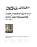 Case History: Vacuum Conveying System Integral To 2000% Growth Strategy Of Food Additives Supplier