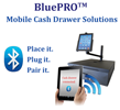 BluePRO Bluetooth Enabled Cash Drawers
