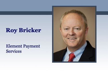 Roy Bricker, SVP, Product, Element Payment Services