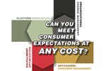 Can You Meet Consumer Expectations At Any Cost?