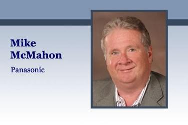 Mike McMahon, Vice President of Global Enterprise Sales, Panasonic
