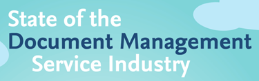 state of the document management service industry With document management services industry