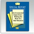 Environmental and Safety Inspections—Making the Most of a Bad Situation