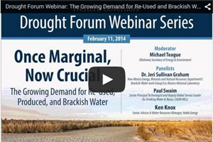 Drought Forum Webinar: The Growing Demand For Re-Used And Brackish Water