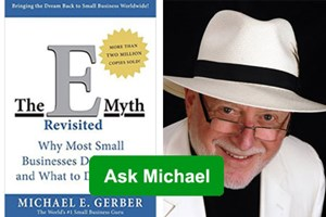 "Business Solutions Adds New Channel Resource: ""Ask Michael Gerber"""