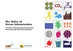 The Value Of Green Infrastructure: A Guide To Recognizing Its Economic, Social, And Environmental Benefits