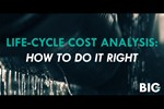 Life-Cycle Cost Analysis: How To Do It Right