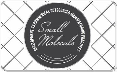 Market Research Report: Development vs Commercial Outsourced Manufacturing Practices: Small Molecule