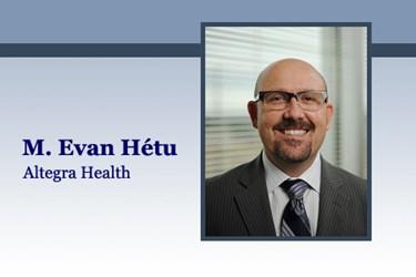 HITO M. Evan Hétu, Altegra Health