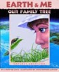 Earth and Me - Our Family Tree: Nature's Creatures