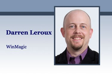 Darren Leroux, senior director of product marketing at WinMagic
