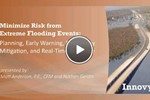 Minimize Risk from Extreme Flooding Events