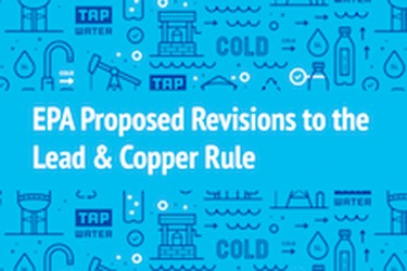 EPA Proposed Revisions to the Lead Copper Rule