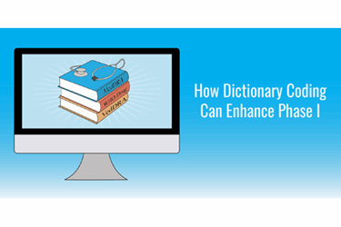 How Dictionary Coding Can Enhance Phase I Clinical Trials