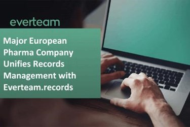 How A Major European Pharma Company Unified Records Management Across The R&D Unit With Everteam.records