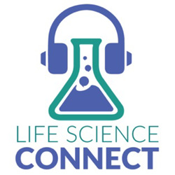 Life Science Connect LSC Podcast