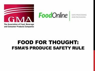 Food For Thought: FSMA's Produce Safety Rule