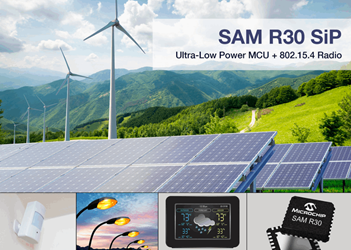 Ultra-Low Power MCU With 802.15.4 Radio For Wirelessly Connected Designs: SAM R30
