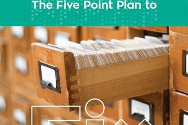 The Five-Point Plan To Fix Your Records Management Strategy