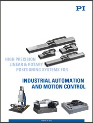New Industrial Automation/Motion Control Catalog On High-Precision Linear And Rotary Positioning Systems