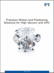 Precision Motion And Positioning Solutions For High Vacuum And UHV Catalog