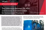 The Differences Between UV AOP & Granular Activated Carbon For Contaminant Treatment (Article)