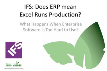 IFS: Does ERP Mean Excel Runs Production?