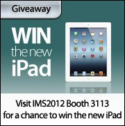 Visit IMS2012 Booth 3113 for a chance to win the new iPad