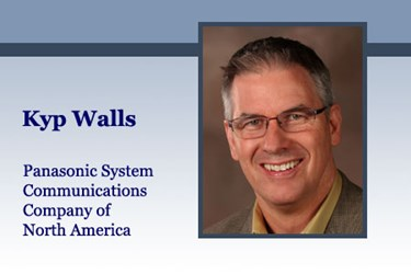 Kyp Walls, Panasonic System Communications Company of North America
