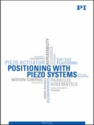 New Catalog On Piezo-Mechanic Nanopositioning Motion Systems For OEM, Industry And Research Released