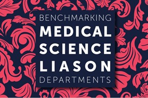 Benchmarking The Pharma Industry's Medical Science Liaison (MSL) Function