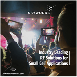 Skyworks Launches Family Of Solutions For Rapidly Growing Small Cell Market