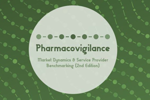 Pharmacovigilance Market Dynamics and Service Provider Benchmarking (2nd edition)