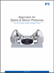 Alignment For Optics And Silicon Photonics Catalog