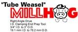 Tube Weasel Millhog