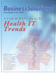 A VAR & MSP's Guide To Health IT Trends