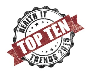 The Top 10 Health IT Trends For 2015