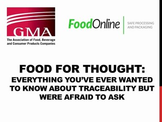 ood For Thought: Everything You've Ever Wanted To Know About Traceability But Were Afraid To Ask (Part Two Of Three)