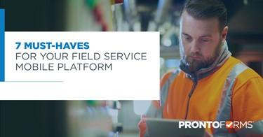 Field Service Mobile Platform