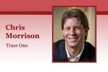 Chris Morrison, CMO, Trace One