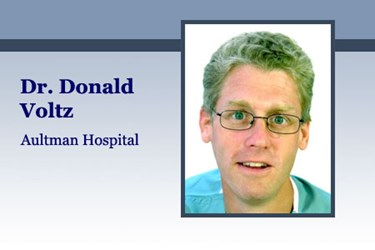 Dr. Donald Voltz, MD, Aultman Hospital, Department of Anesthesiology, Medical Director of the Main Operating Room, Assistant Professor of Anesthesiology, Case Western Reserve University and Northeast Ohio Medical University.